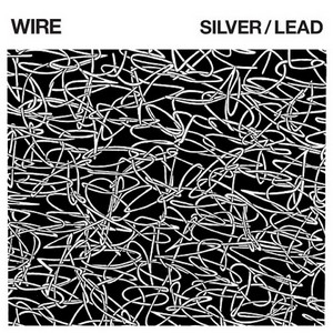Wire - Silver/Lead cover album