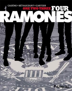One, two, three, four, Ramones! - Futuropolis