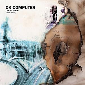 Ok Computer Oknotok 1997-2017 -