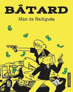 Bâtard - Max de Radiguès couverture