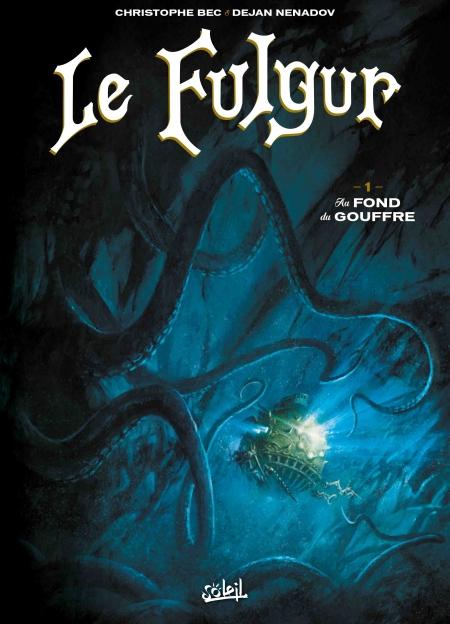 Le Fulgur tome 1 – Christophe Bec & Dejan Nenadov