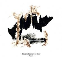 Frank Rabeyrolles – Apart
