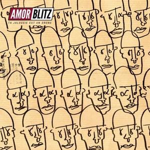 amor blitz Ta jalousie est un drone cover album