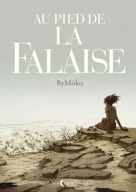 Au pied de la falaise - ByMöko