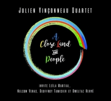 Julien Vinçonneau Quartet – A Close Land and People