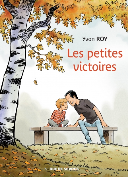 Les petites victoires – Yvon Roy