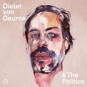 Dieter von Deurne and the Politics
