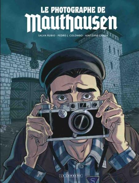 Le Photographe de Mauthausen – Salva Rubio & Pedro Colombo