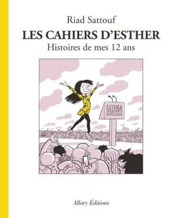 Les Cahiers d'Esther - Histoires de mes 12 ans