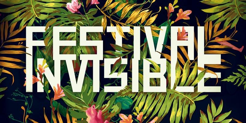 Le Festival Invisible 2017
