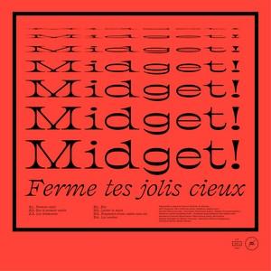 musique marchandise MIDGET! Ferme tes jolis cieux
