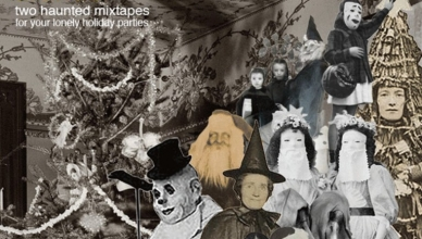 Two Haunted Mixtapes For Your Lonely Holiday Parties