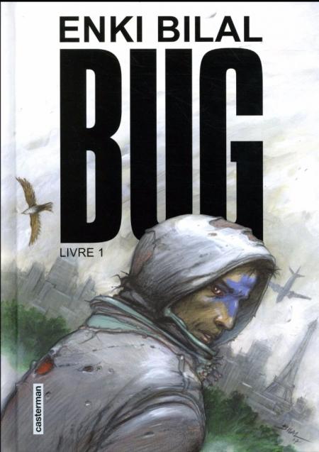 Bug, tome 1 – Enki Bilal