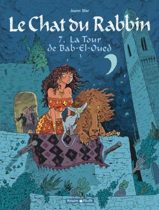 Le chat du rabbin - Tome 7 - La tour de Bab-El-Oued - Joann Sfar .