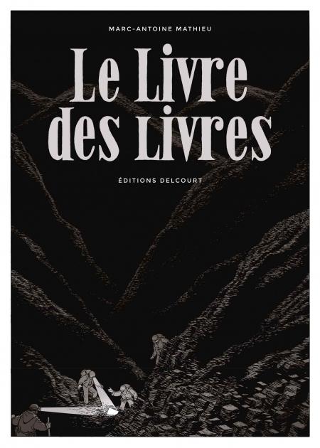 Le Livre des livres – Marc-Antoine Mathieu