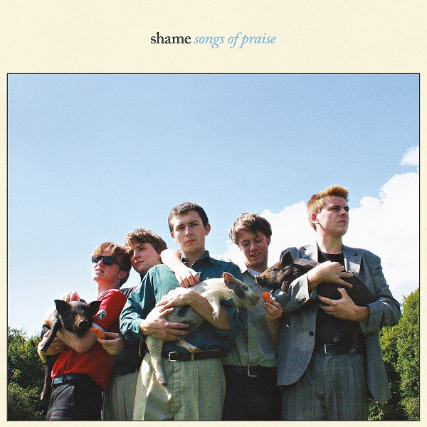 Shame / Songs of Praise [Dead Oceans]