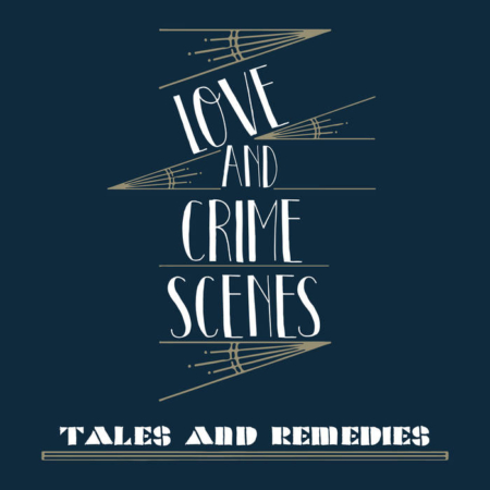 Tales and remedies - Love and Scene crimes