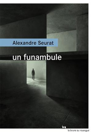 Un funambule - Alexandre Seurat couverture