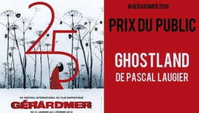 Ghostland de Pascal Laugier - Gérardmer 2018