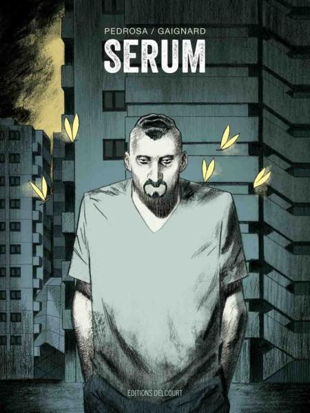 Serum – Cyril Pedrosa & Nicolas Gaignard