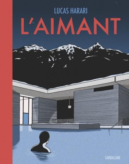 L'Aimant – Lucas Harari