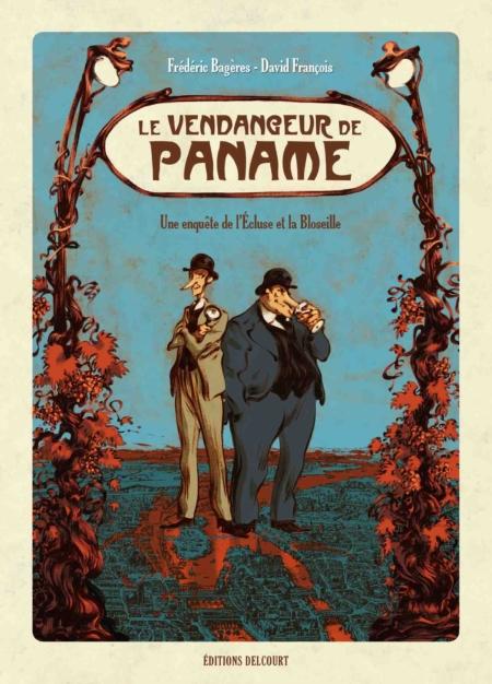 Le Vendangeur de Paname – Frédéric Bagères & David François