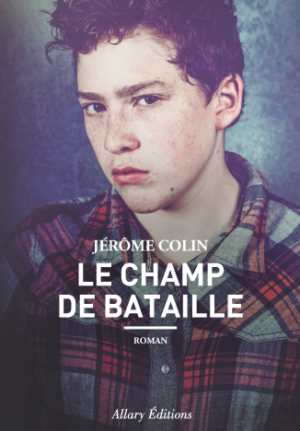le-Champ-de-bataille-Jerome-Colin-Allary-Editions