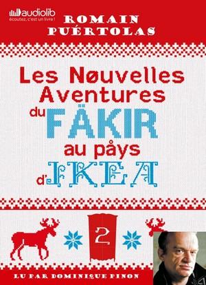 Les nouvelles aventures du fakir au pays d'Ikea de Romain Puértolas