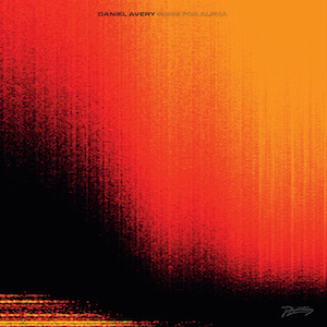 DANIEL AVERY / SONG FOR ALPHA