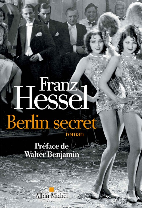 Berlin secret -  Franz Hessel