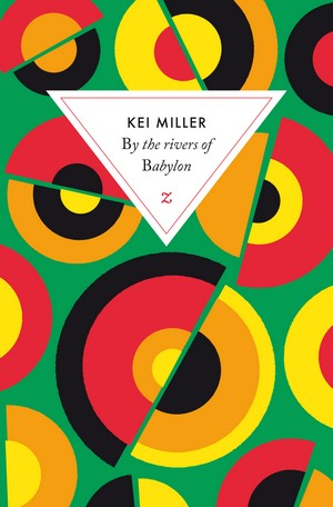 By the rivers of Babylon de Kei Miller