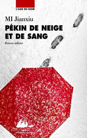 Pékin de neige et de sang de Jianxiu Mi
