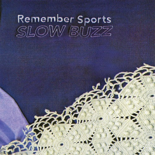 REMEMBER SPORTS – Slow Buzz