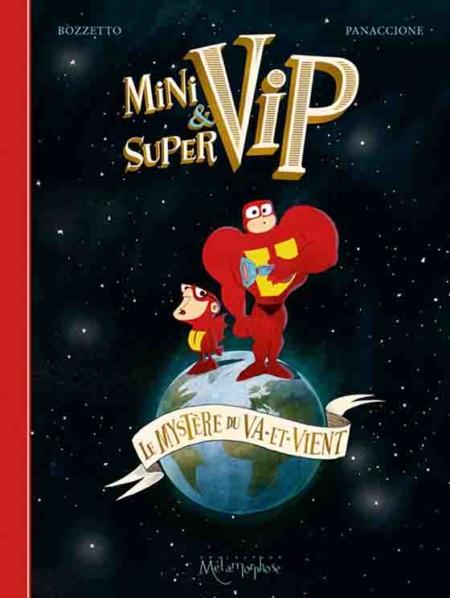 Minivip et Supervip – Bozetto & Panaccione