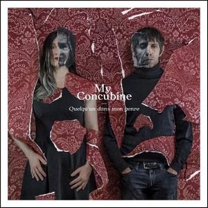 My Concubine - Quelqu'un dans mon genre