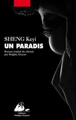 Un Paradis de Sheng Keyi