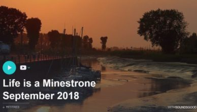 life is a minstrone playlist septembre 2018