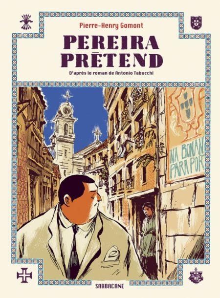 Pereira prétend – Pierre-Henri Gomont