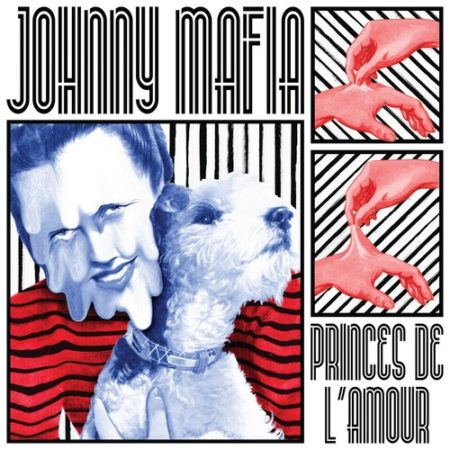 Johnny Mafia - Princes de l'amour