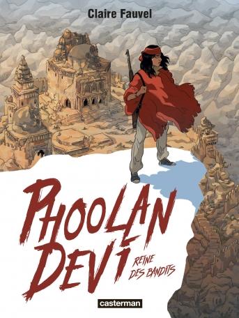 Phoolan Devi la Reine des bandits
