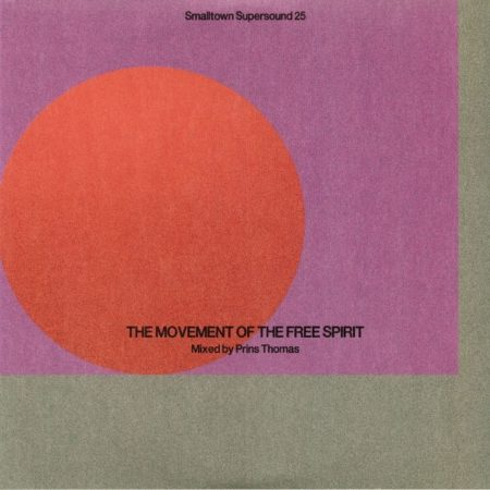 Prins Thomas - The Movement of the Free Spirit
