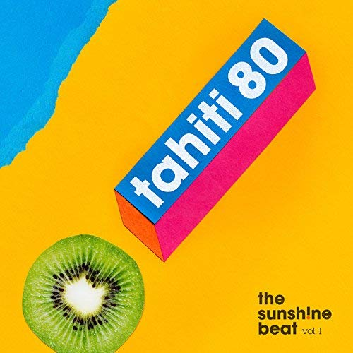 Tahiti 80 - The Sunshine Beat Vol. 1