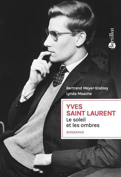Yves Saint Laurent - Le soleil et les ombres
