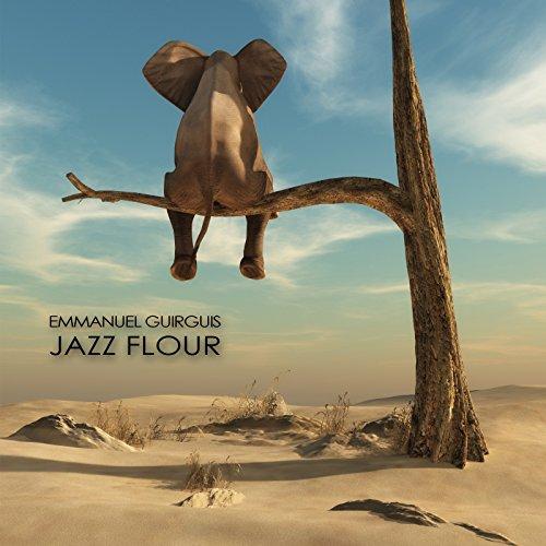 Emmanuel Guirguis - Jazz Flour