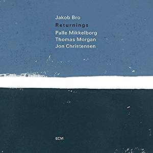 Jakob Bro – Returnings