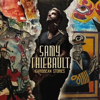 Samy Thiébault – Caribbean Stories
