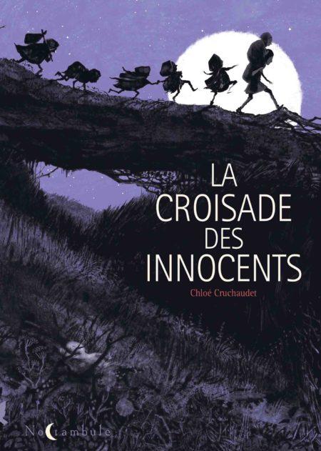 La Croisade des innocents – Chloé Cruchaudet