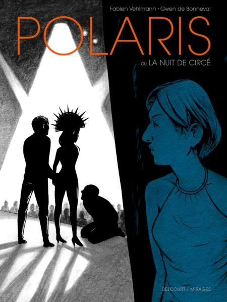 Polaris – Fabien Vehlmann & Gwen de Bonneval