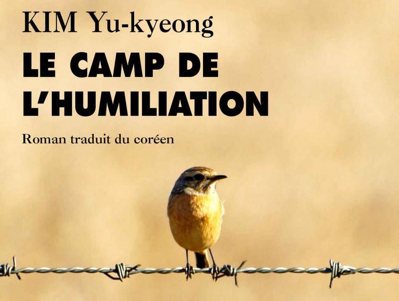Le camp de l'humiliation de Yu-Kyeong Kim