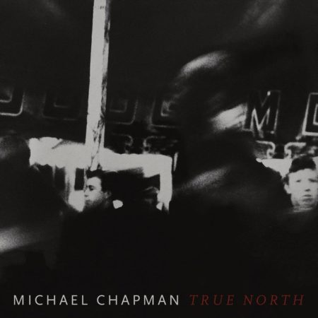 Michael Chapman – True North